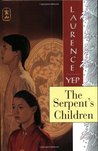 The Serpent's Children (Golden Mountain Chronicles, #1)