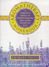Aromatherapy Workbook by Shirley Price