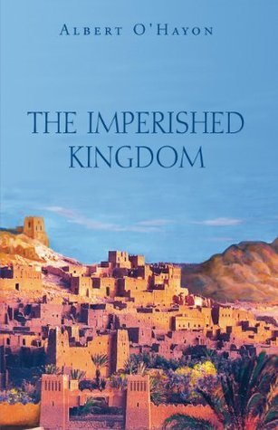 The Imperished Kingdom  by  Albert OHayon