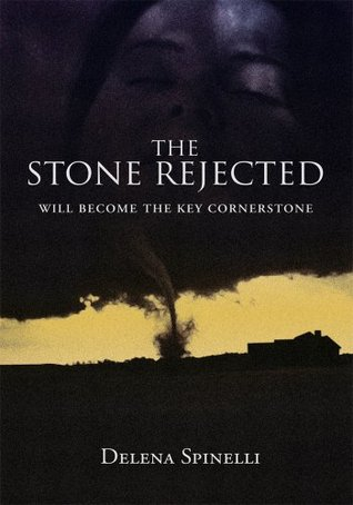 THE STONE REJECTED: Will become the key cornerstone Delena Spinelli