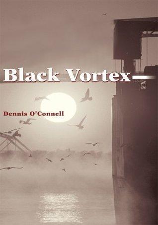 Black Vortex  by  Dennis OConnell