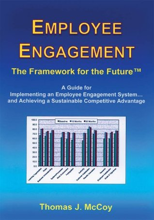 Employee Engagement (Culture of Partnership) Thomas J. McCoy