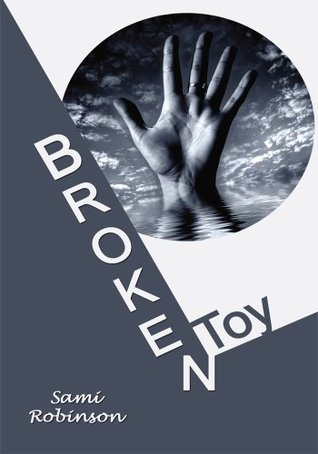 Broken Toy Sami Robinson