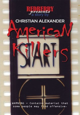 American Killers  by  Christian Alexander