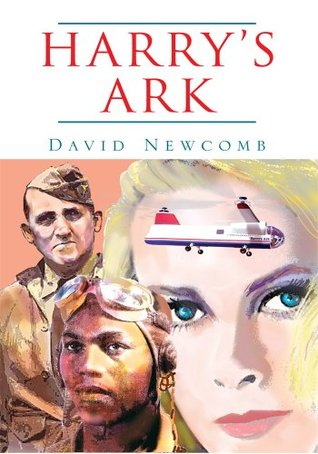 Harrys Ark  by  David Newcomb