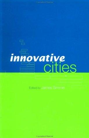 Innovative Cities James Simmie