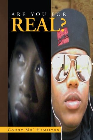 Are You For Real?  by  Conny Mo Hamilton