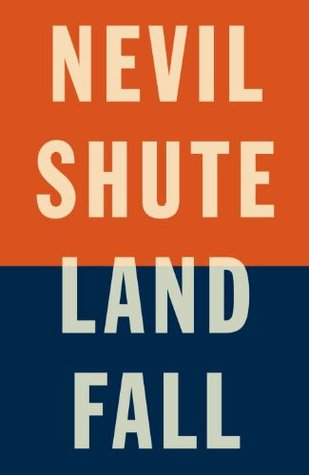 Landfall Nevil Shute