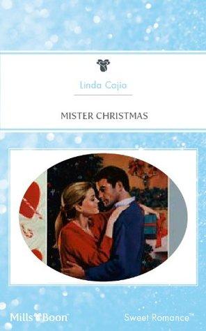 Mills & Boon : Mister Christmas Linda Cajio