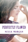 Perfectly Flawed (Flawed, #1)