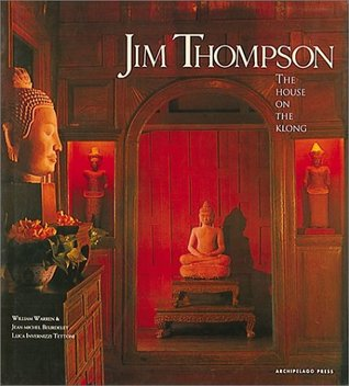 Jim Thompson: The House on the Klong Jean Michel Beurdeley