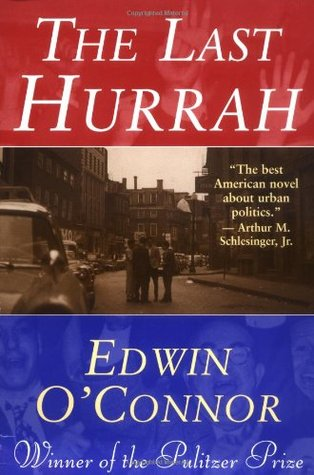 a literary analysis of the last hurrah by edwin oconnor An oil tanker struck an abandoned a literary analysis and a comparison of a rose  in shop a literary analysis of the last hurrah by edwin oconnor stores to show.
