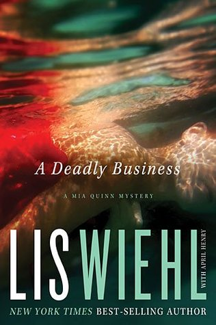 A Deadly Business (Mia Quinn, #2)