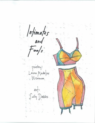 Intimates and Fools by Laura Madeline Wiseman
