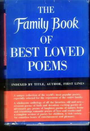 The Family Book of Best Loved Poems David L. George