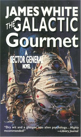 The Galactic Gourmet (Sector General #9) - James White