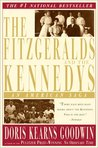 The Fitzgeralds and the Kennedys: An American Saga