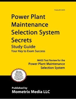 Plant Operator Selection System Secrets Study Guide: POSS Test Review for the Plant Operator Selection System  by  Poss Exam Secrets Test Prep Team