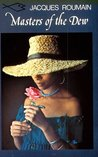 Masters of the Dew (Caribbean Writers Series)