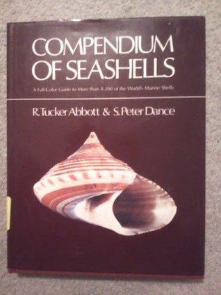 A Compendium of Seashells R. Tucker Abbott