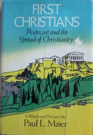 First Christians: Pentecost and the Spread of Christianity