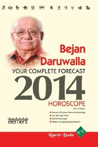 Your Complete Forecast 2014 Horoscope  by  Daruwala Bejan