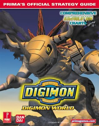 Digimon World: Primas Official Strategy Guide  by  Elizabeth M. Hollinger