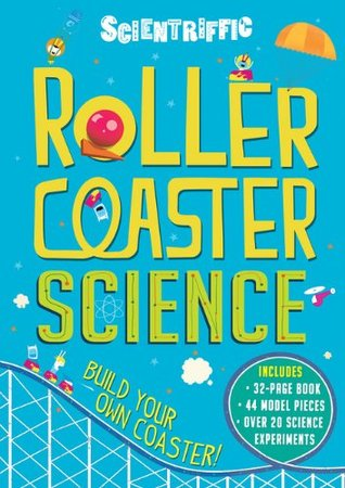 Scientriffic: Roller Coaster Science  by  Chris Oxlade