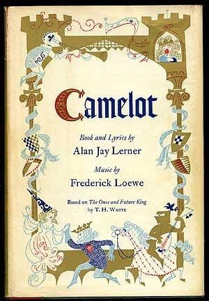 Camelot, King Arthur & the Knights of the Round Table