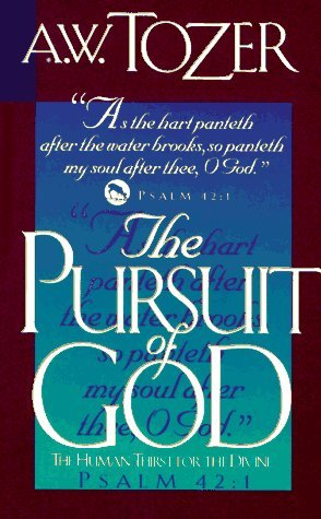 The Pursuit of God (Paperback)