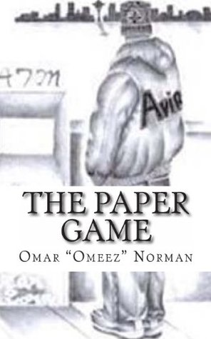 The Paper Game Omar Omeez Ali Norman