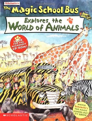 Explores the World of Animals  by  Joanna Cole