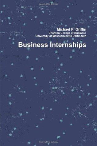 Business Internships Michael Griffin