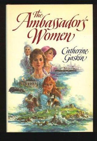 The Ambassadors Women  by  Catherine Gaskin