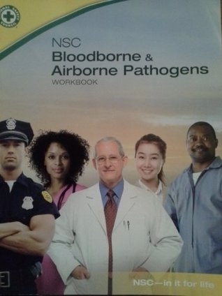 Nsc - Bloodborne and Airborne Pathogens Workbooko National Research Council