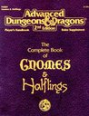 The Complete Book of Gnomes & Halflings (Advanced Dungeons & Dragons, 2nd Edition, Player's Handbook Rules Supplement/PHBR9)