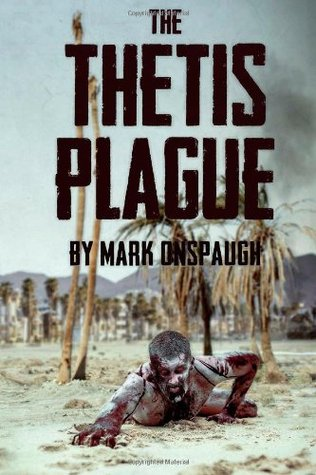 The Thetis Plague Mark Onspaugh