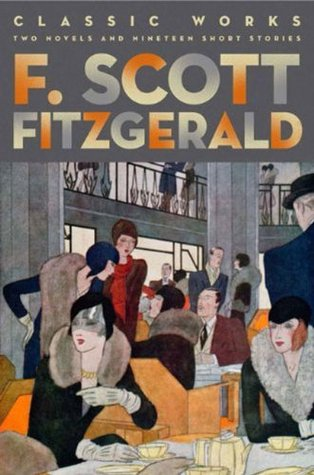 F. Scott Fitzgerald: Classic Works (Fall River Classics)
