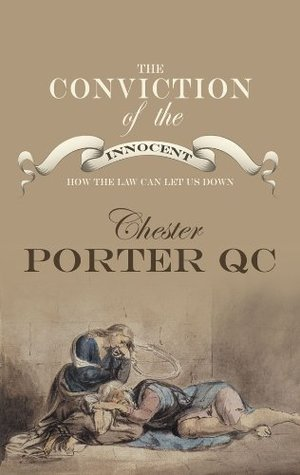 The Conviction Of The Innocent  by  Chester Porter