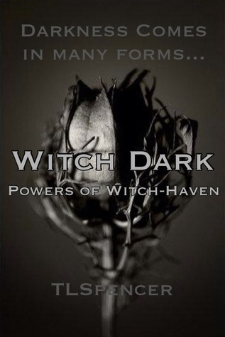 Witch Dark (Powers of Witch-Haven)