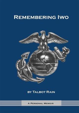 Remembering Iwo James Rain