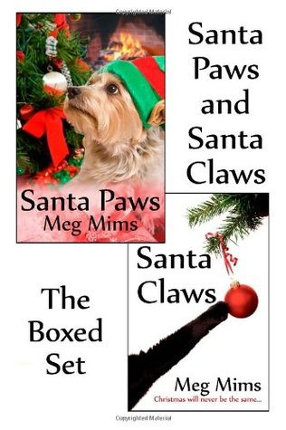 Santa Paws and Santa Claws by Meg Mims