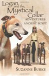 Logan and The Mystical Collar: Adventures in Ancient Egypt (Greyhound Stories)