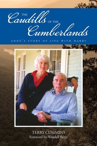 The Caudills of the Cumberlands: Annes Story of Life with Harry  by  Terry Cummins