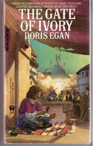 The Gate Of Ivory (Ivory #1)  by  Doris Egan