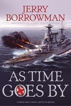As Time Goes By (Til The Boys Come Home, #3)  by  Jerry Borrowman