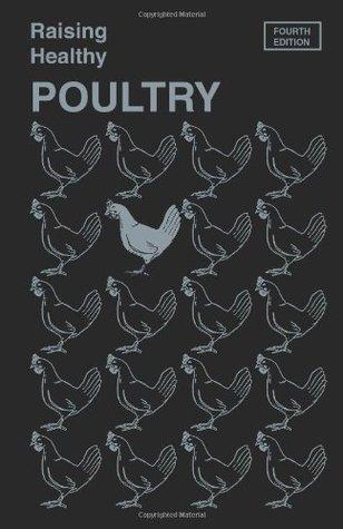 Raising Healthy Poultry  by  W. Malcolm Reid