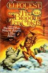 The Blood of Ten Chiefs (The Blood of Ten Chiefs, #1)