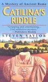 Catilina's Riddle (Roma Sub Rosa, #3)