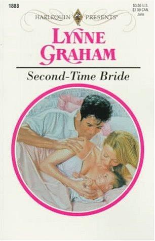 Second-Time Bride (Harlequin Presents, #1888) Lynne Graham